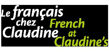 Le Français chez Claudine